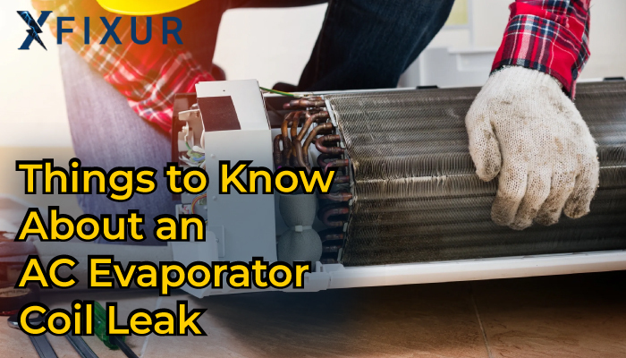 Common things to Know about Why Evaporator Coil Leak.